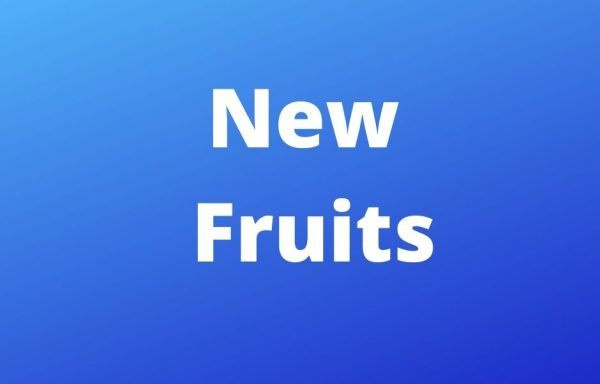 New Fruits