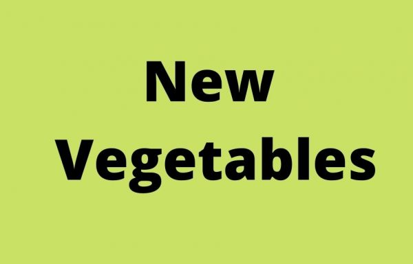New Vegetables